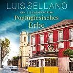 Portugiesisches Erbe: Ein Lissabon-Krimi | Luis Sellano