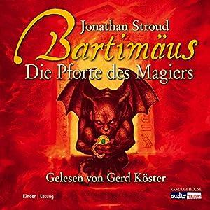 Die Pforte des Magiers (Bartimäus 3) Hörbuch
