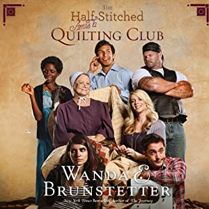 The Half-Stitched Amish Quilting Club | [Wanda E. Brunstetter]