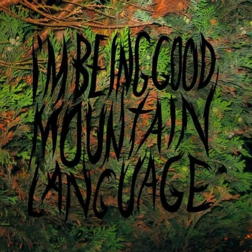 Mountain-Language-Im-Being-Good-Audio-CD