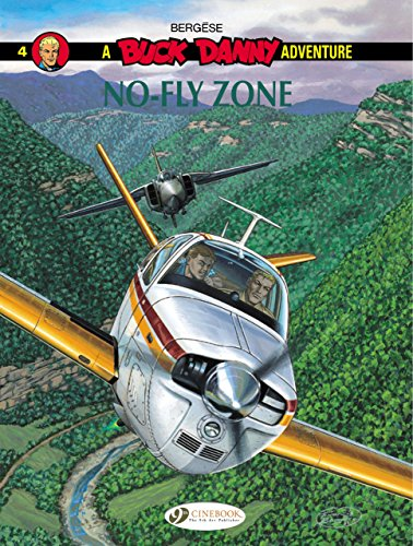 A Buck Danny Adventure, Tome 4 : No-fly zone