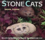 img - for Stone Cats: Includes Instructions for Creating Your Own Stone Cats by Yoshimi Nagata (1993) Hardcover book / textbook / text book