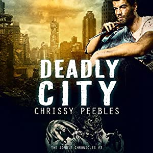 The Zombie Chronicles, Book 3: Apocalypse Infection Unleashed Series | [Chrissy Peebles]
