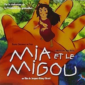 Mia Et Le Migou (Bof)
