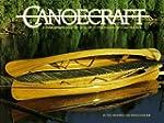 Canoecraft: A Harrowsmith Illustrated...