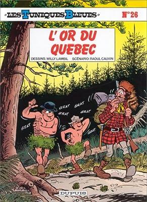 Les Tuniques bleues, tome 26 : L'or du Québec
