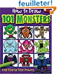 How to Draw 101 Monsters: Easy Step-b...