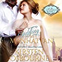 Meddling in Manhattan: At the Altar, Book 2 Audiobook by Kirsten Osbourne Narrated by Tiffany Williams