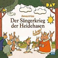Der Sängerkrieg der Heidehasen - Live! Hörspiel von James Krüss Gesprochen von: Nina Kawalun