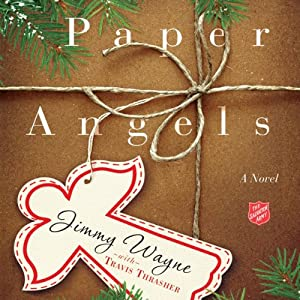 Paper Angels: A Novel | [Jimmy Wayne, Travis Thrasher]