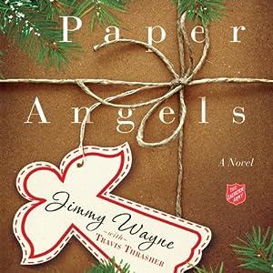 Paper Angels: A Novel | [Jimmy Wayne, Travis Thrasher]