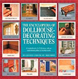 The Encyclopedia of Dollhouse Decorating Techniques (Encyclopedia of Art) cover image