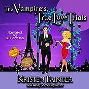 The Vampire's True Love Trials: A Nocturne Falls Short | Kristen Painter