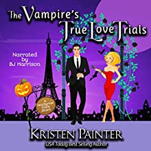 The Vampire's True Love Trials: A Nocturne Falls Short Audiobook by Kristen Painter Narrated by B.J. Harrison