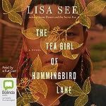 The Tea Girl of Hummingbird Lane | Lisa See