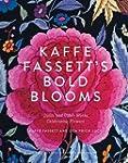 Kaffe Fassett's Bold Blooms: Quilts a...