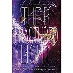 Their Fractured Light | Amie Kaufman,Meagan Spooner