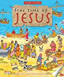 img - for Look Inside: The Time of Jesus: A Lift-the-Flap Discovery Book (Look Inside: a Lift-the-Flap Discovery Book) book / textbook / text book