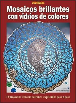 Mosaicos brillantes con vidrios de colores spanish - Mosaicos de colores ...