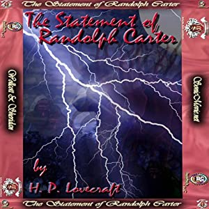 The Statement Of Randolph Carter | [H. P. Lovecraft]