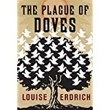 The Plague of Doves ~ Louise Erdrich