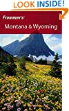 Frommer's Montana & Wyoming (Frommer's Complete Guides)