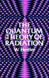 The quantum theory of radiation /