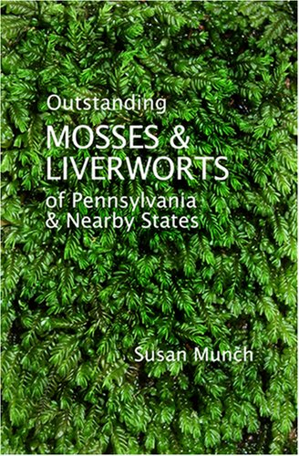 outstanding mosses amp liverworts of pennsylvania amp nearby