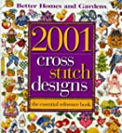 2001 Cross Stitch Designs : The Essen...