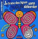 echange, troc Nadine Piette - Je trace des lignes sans déborder : 4 ans