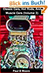 Classic Cars, Hot Rods, And Muscle Ca...