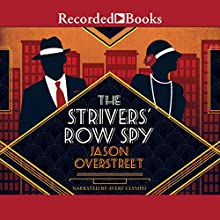 The Strivers' Row Spy Audiobook by Jason Overstreet Narrated by Avery Glymph