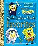 img - for SpongeBob SquarePants Little Golden Book Favorites (SpongeBob SquarePants) book / textbook / text book