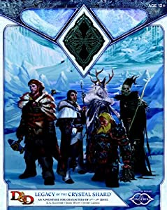 Legacy of the Crystal Shard: Sundering Adventure 2 (D&D Adventure) by R.A. Salvatore, James Wyatt and Jeffrey Ludwig