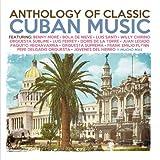Anthology Of Classic Cuban Music