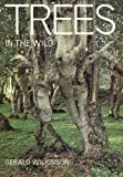 img - for Trees in the wild and other trees and shrubs book / textbook / text book
