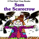img - for Sam the Scarecrow (First-Start Easy Reader) book / textbook / text book