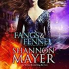 Fangs & Fennel: The Venom Trilogy, Book 2 Hörbuch von Shannon Mayer Gesprochen von: Saskia Maarleveld