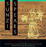 Sunzi Speaks: The Art of War
