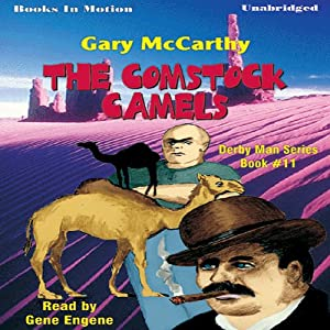 Comstock Camels: The Derby Man Seris, Book 11 | [Gary McCarthy]
