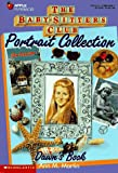 Dawn's Book (Baby-Sitters Club Portrait Collection) (0590228641) by Martin, Ann M.
