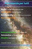 Fotocamere Digitali Best Deals - Astronomia per tutti: volume 3 (Italian Edition)