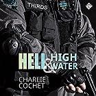 Hell & High Water: THIRDS, Book 1 Hörbuch von Charlie Cochet Gesprochen von: Mark Westfield