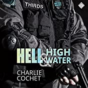 Hell & High Water: THIRDS, Book 1 | [Charlie Cochet]