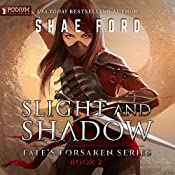 Slight and Shadow: Fate's Forsaken, Book 2 | Shae Ford