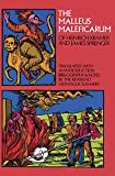 The Malleus Maleficarum of Heinrich Kramer and James Sprenger (Dover Occult)