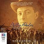 Phillip Schuler: The remarkable life of one of Australia's greatest war correspondents   Mark Baker