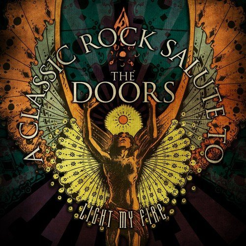 Light My Fire - A Classic Rock Salute To The Doors (Nano Doors compare prices)