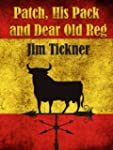Patch, His Pack, and Dear Old Reg (En...