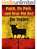 Patch, His Pack, and Dear Old Reg (English Edition)